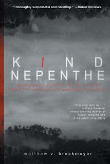 Kind Nepenthe by Matthew V. Brockmeyer