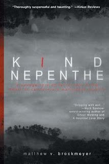 Kind Nepenthe by Matthew V. Brockmeyer