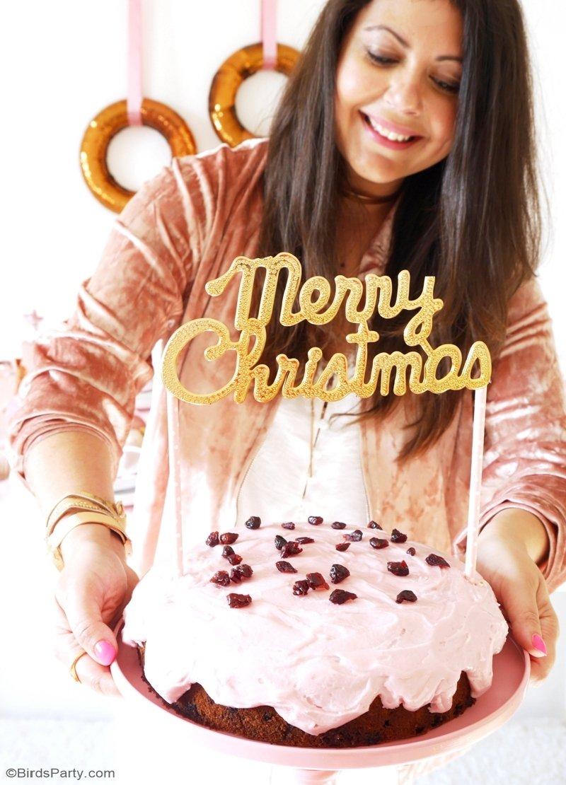 Recette Gâteau de Noël aux Canneberges & Topper DIY - un gâteau facile te rapide à faire pour sublimer vos desserts de fin d'année! by BirdsParty.fr @birdsparty #noel #recettenoel #gateaurose #recettecannenberges