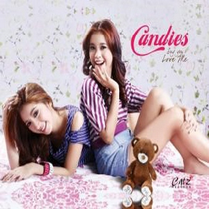 Candies - Say You Love Me