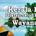 Kerala PSC - Districts of Kerala - Wayanad