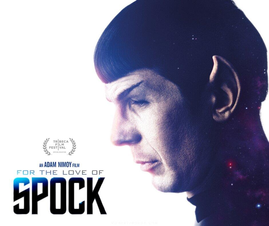 For the Love of Spock, o melhor documentário que você verá hoje