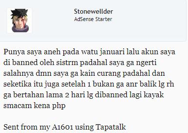 Curhatan oleh Id StoneWellder di forum, yang bingung AdSensenya dibanned