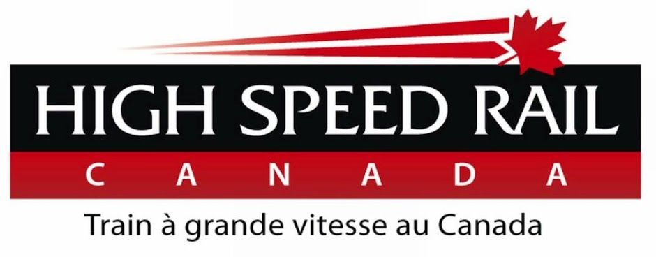 High Speed Rail Canada  -  Train à grande vitesse au Canada