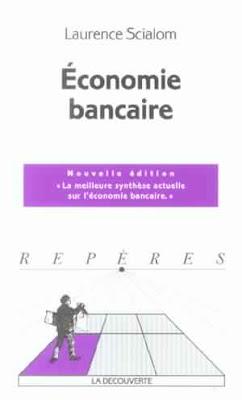 Télécharger Livre Gratuit L'économie bancaire pdf