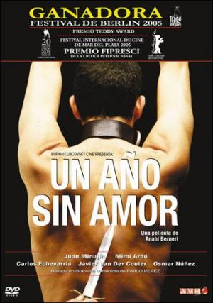 VER ONLINE Y DESCARGAR: Un Año Sin Amor - PELICULA [+18] Argentina - 2004 en PeliculasyCortosGay.com