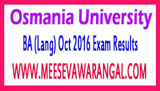 Osmania University BA (Lang) Oct 2016 Exam Results