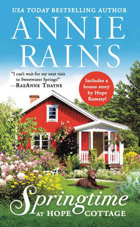 New Release: Springtime at Hope Cottage (Sweetwater Springs #2) by Annie Rains | About That Story