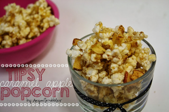 Tipsy Caramel Apple Popcorn | Anyonita-nibbles.co.uk