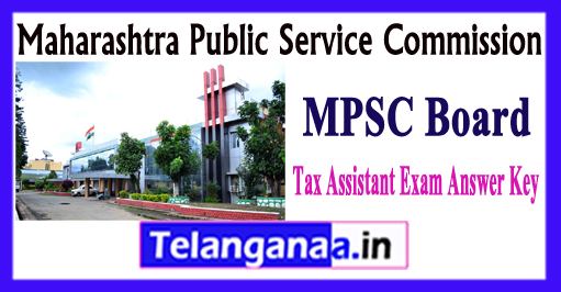 MPSC Maharashtra Public Service Commission Tax Assistant Exam Answer Key 2017