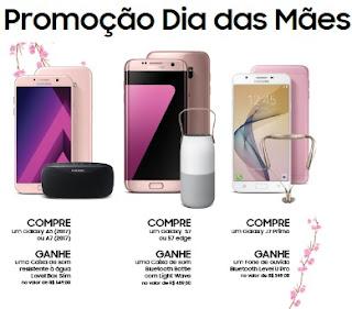 Promoção Dia das Mães Samsung 2017