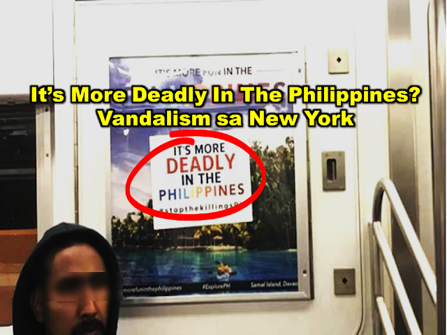 "Considered by the Philippine Tourism department as a ""market"", New York City could generate visitors to the Philippines that will benefit tourism. In spite of the efforts by Filipinos in the US in advertising and promoting Philippine tourism spending in ads and all, some ill-mannered individuals try to despise the country by vandalizing the ads just like the ""It's More Fun In The Philippines"" at the Manhattan subway in  New York City.  Advertisement        Sponsored Links     It's ""very sad,"" said new Tourism Attaché to New York Susan del Mundo, that people would vandalize Philippine tourism billboards.  ""Sad because effort ito ng mga Pilipino,"" she told members of the Fil-Am media in a press conference. ""We would like to promote our country to have a very good image. And then they have to do this.""  She was referring to the outdoor advertising ""It's More Fun in the Philippines"" posted all over Manhattan on subway trains and buses. They are also visible on subway platforms and on Times Square digital screens.  The acts of vandalism appear to be directed at Philippine President Rodrigo Duterte, in some calling him a 'Fascist' because of his government's brutal campaign against drugs. An estimated 12K suspected drug pushers and users have been killed by Philippine police.  Asked who she thought was behind the graffiti, Del Mundo replied, ""Perhaps the same group who are against EJK"" (extrajudicial killings).  A mobile ad in New York can be very expensive. Del Mundo said she had no idea of cost because such advertising was commissioned by the Department of Tourism (DOT) office in Manila.      READ MORE: Earn While Helping Your Friends Get Their Loan    List of Philippine Embassies And Consulates Around The World    Deployment Ban In Kuwait To Be Lifted Only If OFWs Are 100% Protected —Cayetano    Why OFWs From Kuwait Afraid Of Coming Home?   How to Avail Auto, Salary And Home Loan From Union Bank"