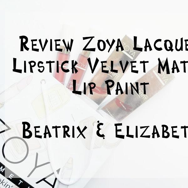 Review Zoya Lacquer Lipstick Velvet Matte Lip Paint Beatrix & Elizabeth