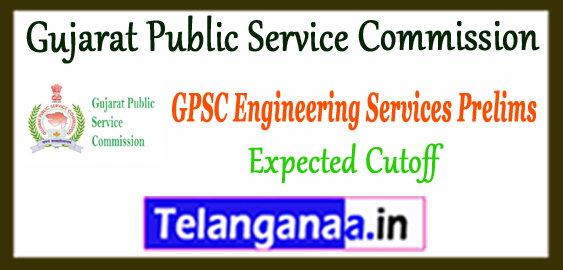 GPSC Gujarat Public Service Commission Engineering Services Prelims Expected Cutoff 2017-18 Answer Key