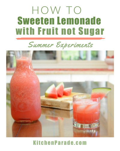 How to Sweeten Lemonade with Fruit Not Sugar, summer experiments with ♥ KitchenParade.com using pineapple, watermelon and more.