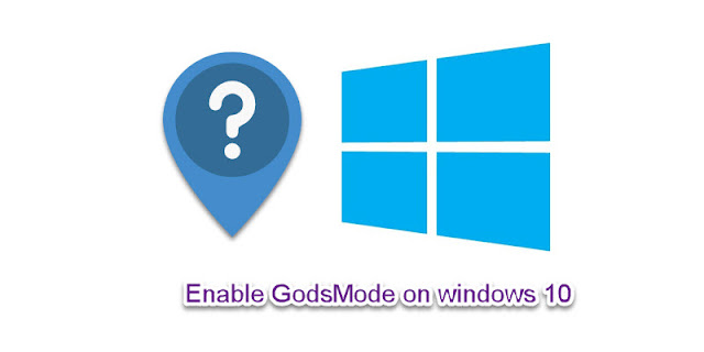 Enable GodsMode in Windows 10