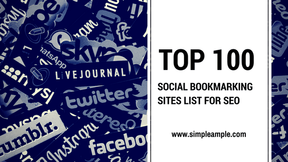 Top 100 High PR Social Bookmarking Sites List for SEO