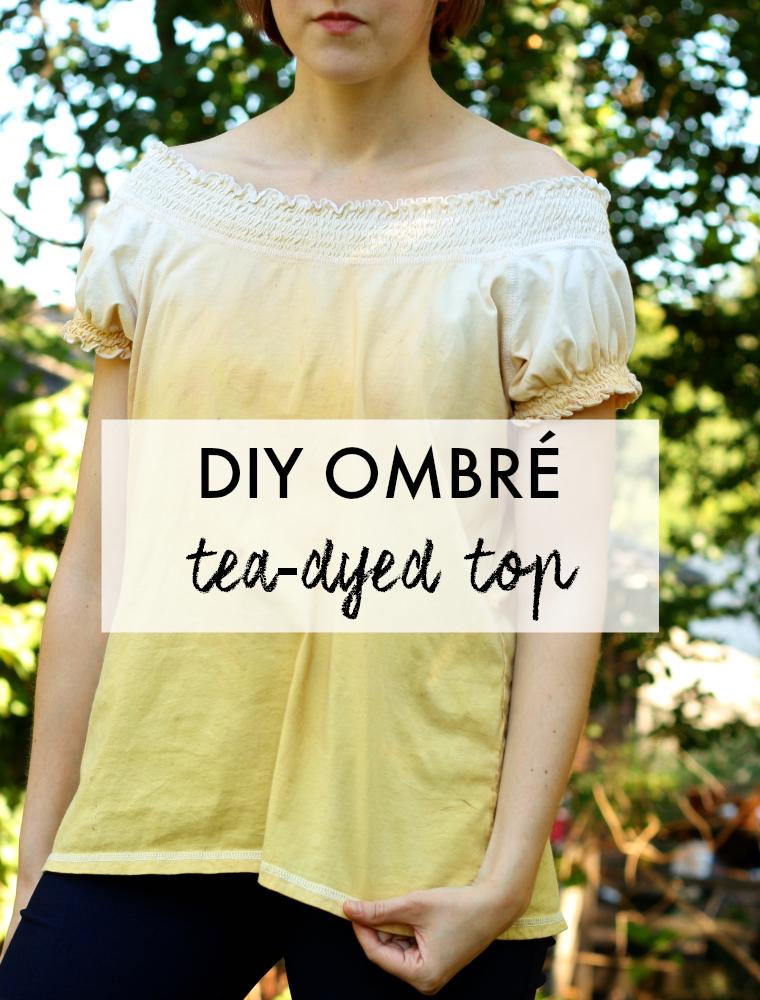 DIY ombre tea dye tutorial