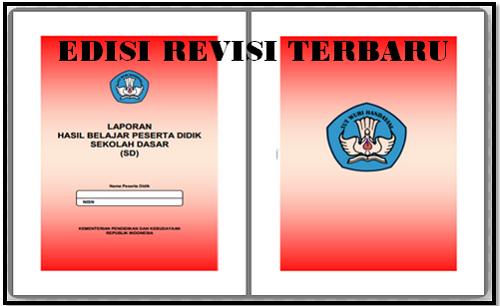 Aplikasi Raport Kurikulum 2013 SD Kelas 1 Edisi Revisi Terbaru