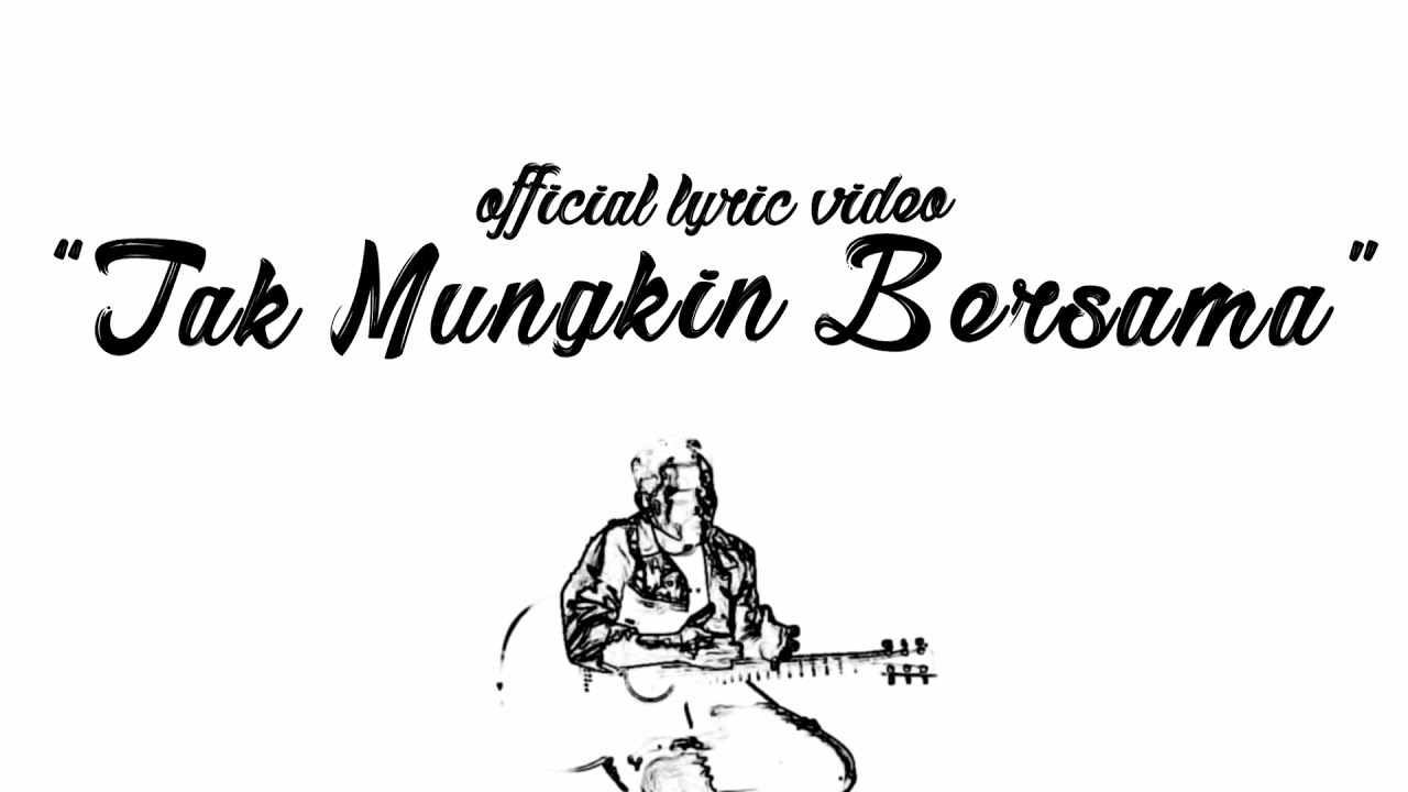 Kunci Gitar Judika - Tak Mungkin Bersama Chord