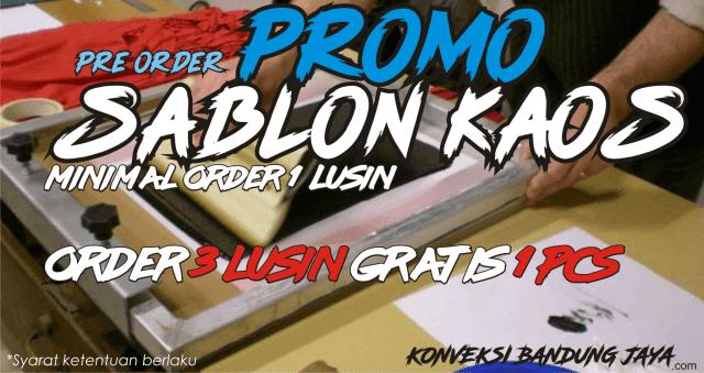 Gratis Baju Kaos Promo Sablon Kaos di Konveksi Kaos Bandung