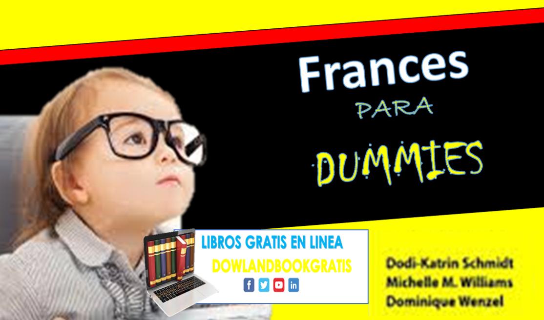 Las Autoras De Francés Para Dummies, Dodi-Katrin Schmidt