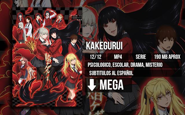 Kakegurui - Kakegurui [MP4][MEGA][12/12] - Anime no Ligero [Descargas]