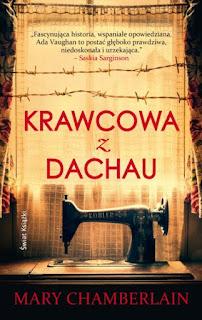 """""""Krawcowa z Dachau"""" Mary Chamberlain - recenzja"""