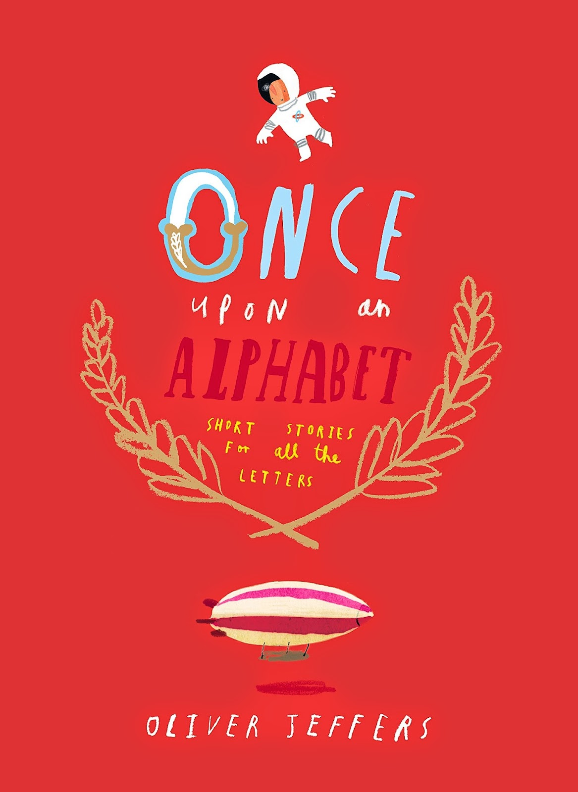 http://www.bookdepository.com/Once-Upon-Alphabet-Oliver-Jeffers/9780007514274/?a_aid=journey56