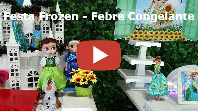 Vídeo decoração Frozen - Febre Congelante