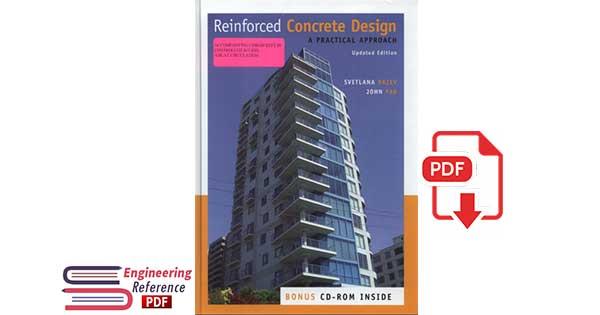 Reinforced Concrete Design: A Practical Approach by Svetlana Brzev, John Pao