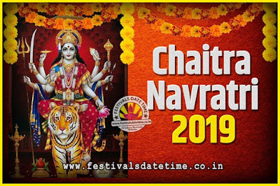 2019 Chaitra Navratri Pooja Date and Time, 2019 Navratri Calendar