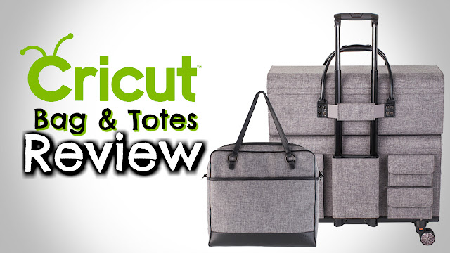 f88b00f70a15 CRICUT TOTES AND BAGS REVIEW