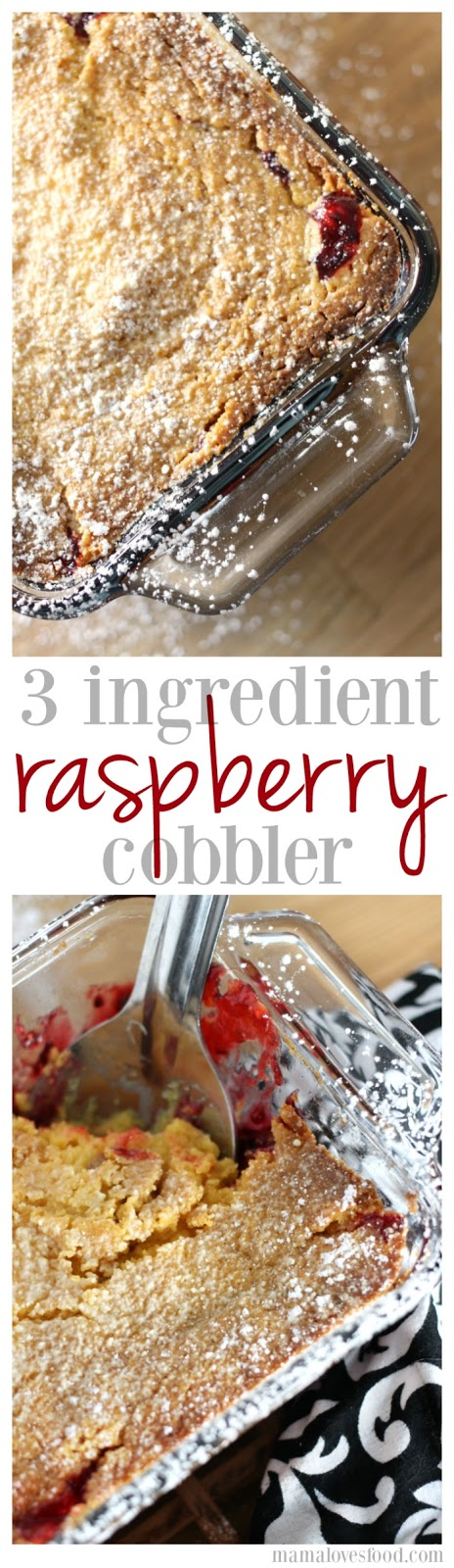 Three Ingredient Raspberry Cobbler Recipe
