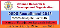 Defence Research and Development Organisation Recruitment 2018- Junior Research Fellow