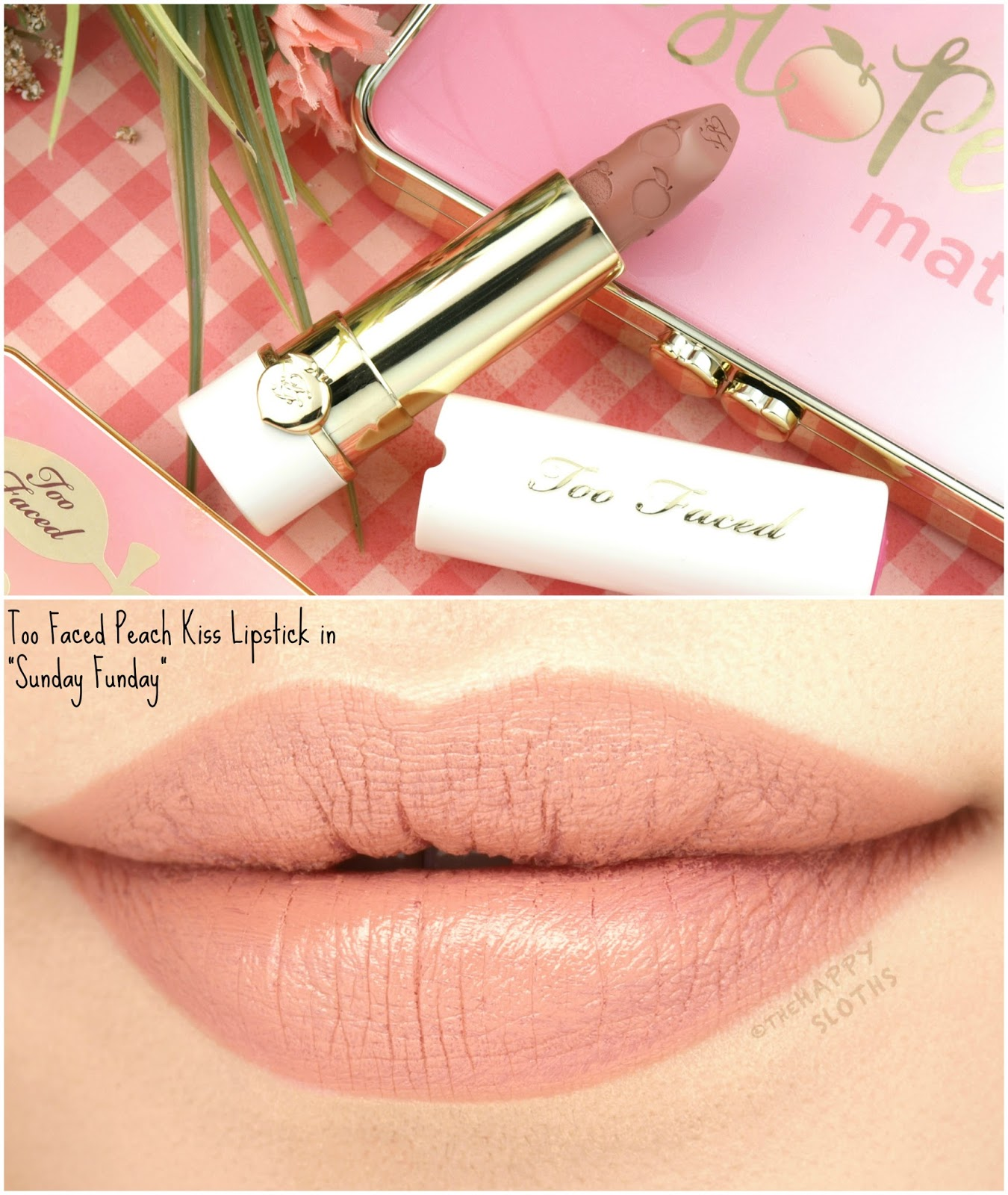 "Too Faced Peach Kiss Moisture Matte Long Wear Lipstick in ""Sunday Funday"": Review and Swatches"