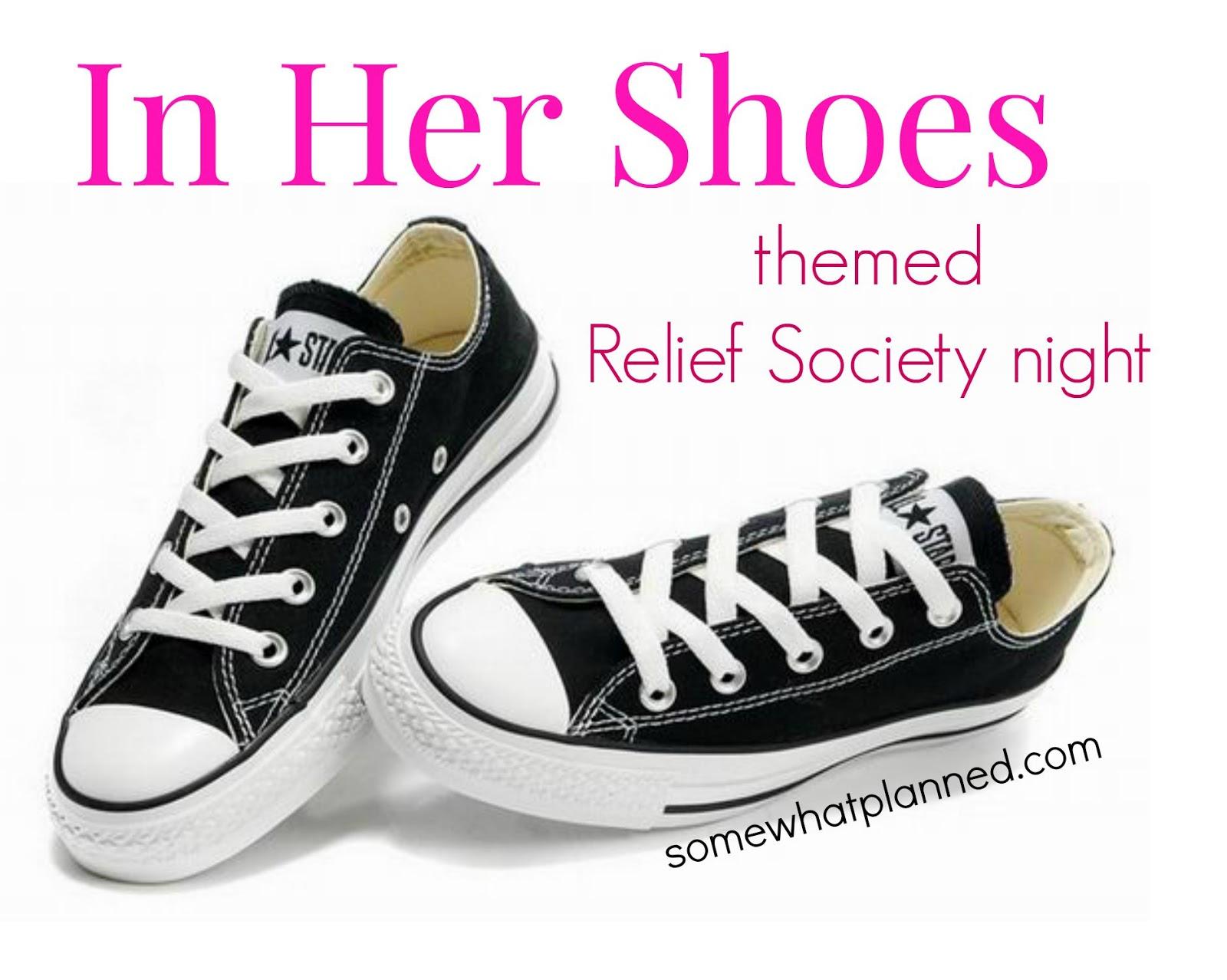 LDS Church  U201cIn Her Shoesu201d Relief Society Night