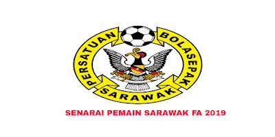 Senarai Rasmi Pemain Sarawak FA Liga Perdana 2019