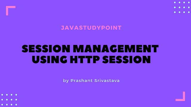 Session Management using HttpSession