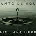 AGIR feat. Ana Moura - Manto de Água (2k17) [DOWNLOAD]