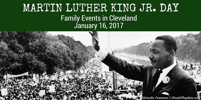Where to Take Cleveland Kids | Martin Luther King Jr. Day 2017