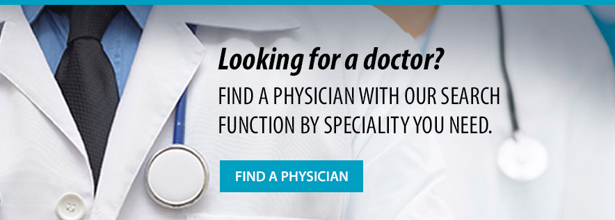 Looking for a doctor?