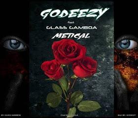 Godeezy - Metical (feat. Glass Gamboa)