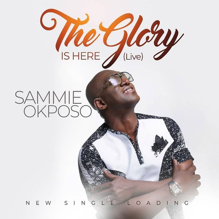 DOWNLOAD LATEST SONG: Sammie Okposo – The Glory Is Here