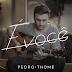 """Conheça """"É você"""", novo single do Pedro Thomé"""
