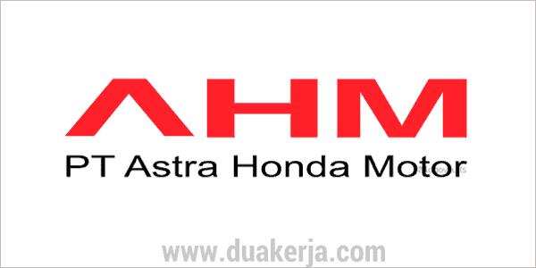 Lowongan Kerja PT Astra Honda Motor Tahun 2019