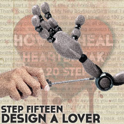 How To Never Feel Heartbreak Again 20 Steps, Step Fifteen: Design A Lover