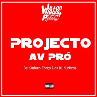 Projecto Av Pró - Be Kuduro Força Dos Kuduristas