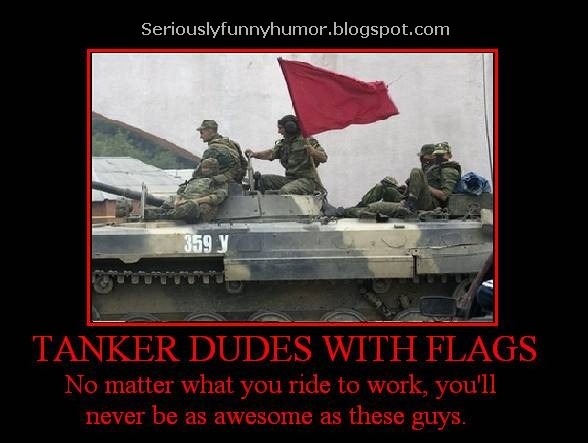 Tanker dudes with flags - No matter what you ride to work, you'll never be as awesome as these guys