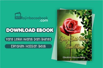 Download Novel Yang Lebih Wangi dari Bunga by Ebrahim Hassan Beige Pdf